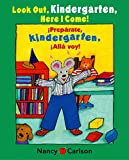 Mlawer, Teresa: Look Out Kindergarten, Here I Come!/Preparate, Kindergarten! Alla Voy
