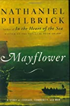 Mayflower: A Story of Courage, Community,…