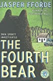 Fforde, Jasper: The Fourth Bear: A Nursery Crime