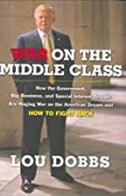 War on the Middle Class: How the Government,…