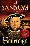 Sansom, C. J.: Sovereign (Matthew Shardlake Mysteries, No. 3)
