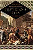 Rosen, William: Justinian's Flea: Plague, Empire, and the Birth of Europe