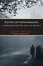 Faust in Copenhagen: A Struggle for the Soul…