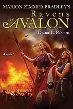 Ravens of Avalon by Diana L. Paxson