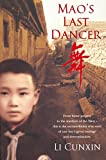 Li, Cunxin: Mao's Last Dancer