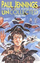 Uncollected volume 3: Undone / Uncovered /…