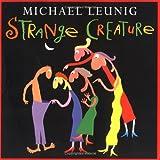 Leunig, Michael: Strange Creature
