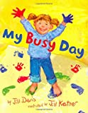 Davis, Jill: My Busy Day