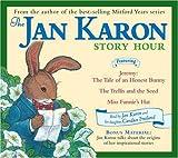 Karon, Jan: Jan Karon Story Hour