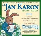 Jan Karon Story Hour by Jan Karon