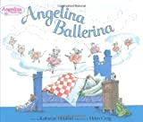 Craig, Helen: Angelina Ballerina: A Dance of Friendship