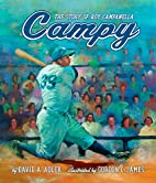 Campy: The Story of Roy Campanella by David…