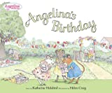 Holabird, Katharine: Angelina&#39;s Birthday