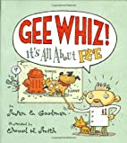 Gee Whiz! It's all About Pee by Susan E.…