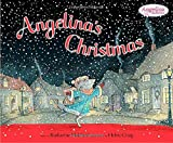 Holabird, Katharine: Angelina&#39;s Christmas