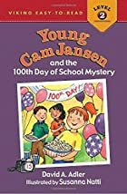 Young Cam Jansen and the 100th Day of School…