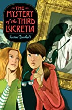 The Mystery of the Third Lucretia by Susan…