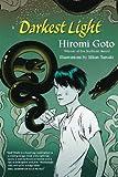 Goto, Hiromi: Darkest Light