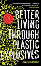 Better Living Through Plastic Explosives by…