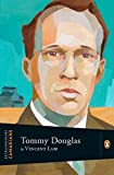 Lam, Vincent: Tommy Douglas (Extraordinary Canadians)