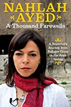 A Thousand Farewells: A Reporter's…