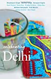 Mala Dayal: Celebrating Delhi