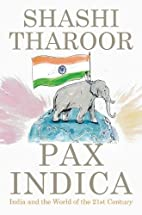 Pax Indica: India and the World of the…
