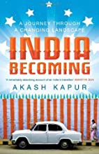 India Becoming A Journey Through A Changing…