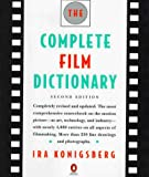 Konigsberg, Ira: The Complete Film Dictionary