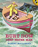 Robert McCloskey: Burt Dow, Deep-Water Man: A Tale of the Sea in Classic Tradition