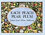Ahlberg, Allan: Each Peach Pear Plum