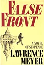 False Front by Lawrence Meyer