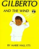 Ets, Marie Hall: Gilberto and the Wind with Cassette(s) (Live Oak Readalong)