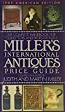 Miller, Judith: Millers' International Antiques Price Guide 1985