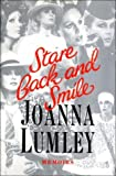Lumley, Joanna: Stare Back and Smile: Memoirs