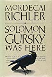 Richler, Mordecai: Solomon Gursky Was Here