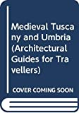McIntyre, Anthony O.: Medieval Tuscany and Umbria