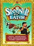Jennings, Paul: Spooner or Later (Viking Kestrel picture books)