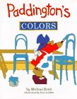 Bond, Michael: Paddington's Colors (Viking Kestrel picture books)
