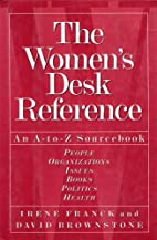 The Women's Desk Reference: An A-to-Z…