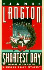 Langton, Jane: The Shortest Day: Homer Kelly: Mystery at the Revels