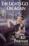 Pearson, Kit: The Lights Go on Again