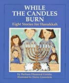 While the Candles Burn by Barbara Diamond…