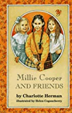Millie Cooper and Friends by Charlotte…