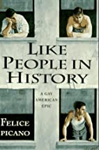 Like People in History : A Gay American Epic…