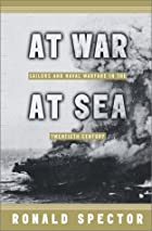 At War at Sea: Sailors and Naval Combat in…