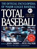 Thorn, John: Total Baseball: The Official Encyclopedia of Major League Baseball, Fourth Edition