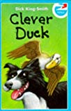 King-Smith, Dick: CLEVER DUCK (Kites)