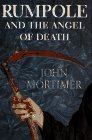 Mortimer, John: Rumpole and the Angel of Death