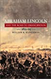 Klingaman, William K.: Abraham Lincoln and the Road to Emancipation, 1861-1865